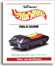 Warman's Hotwheels Field Guide, Michael Zarnock